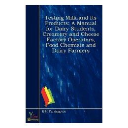 [Booking ] Testing Milk and Its Products: A Manual for Dairy